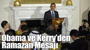 Obama ve Kerry'den Ramazan Mesajı